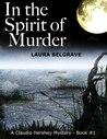 In the Spirit of Murder (Claudia Hershey, #1)