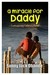 A Miracle for Daddy by Sunny J. Obande