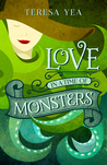 Love in a Time of Monsters (Golden Age of Monsters, #1)