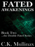 Fated Awakenings (Book Two)
