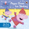 Peppa Pig: Peppa Goes Ice Skating