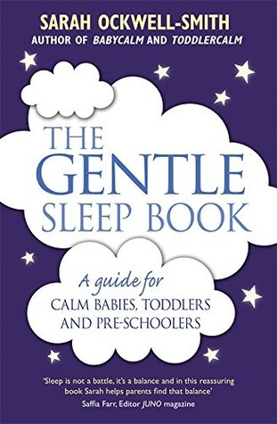 The Gentle Sleep Book: A Guide for calm babies, toddlers and pre-schoolers EPUB