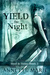 Yield the Night by Annette Marie