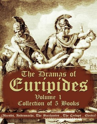 The Dramas of Euripides, Volume 1 : Collection of 5 Books