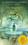 The Magician's Nephew (The Chronicles of Narnia, #6) by C.S. Lewis