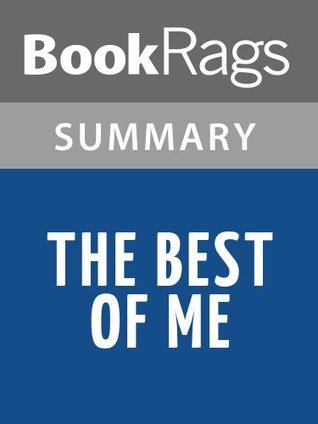 The Best of Me by Nicholas Sparks l Summary & Study Guide