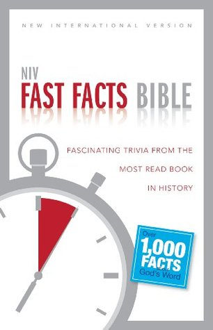 NIV Fast Facts Bible: Fascinating Trivia from the Most Read Book in History