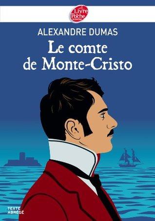 Le comte de Monte-Cristo - Texte Abrégé
