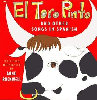 El Toro Pinto And Other Songs In Spanish