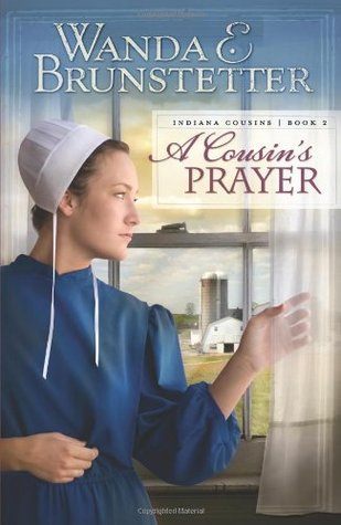 A Cousin's Prayer (Indiana Cousins, #2)