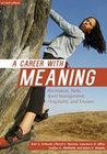 Career with Meaning: Recreation, Parks, Sport Management, Hospitality & Tourism