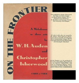 On The Frontier: A Melodrama In Three Acts