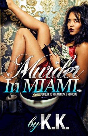 Murder In Miami (Heartbreak & Homicide Book 2)