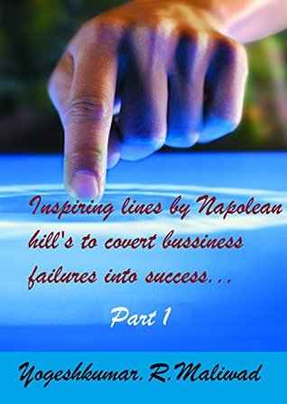 Inspiring lines by Napoleon Hills to Convert Bussiness Failure into Success.-2