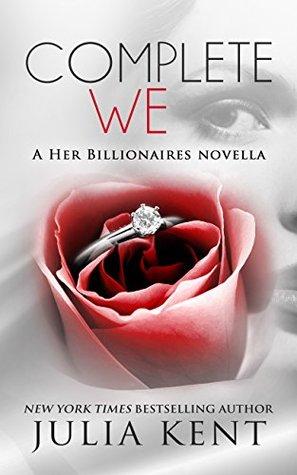 Complete We (Her Billionaires, #5.4)