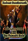 Spartacus III: The Pharaoh's Blade (The Spartacus Chronicles Book 3)