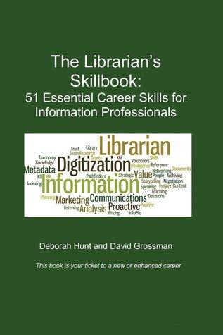 The Librarian's Skillbook by Deborah Hunt