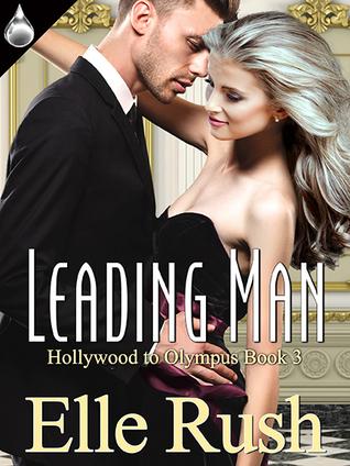 Leading Man(Hollywood to Olympus 3) - Elle Rush