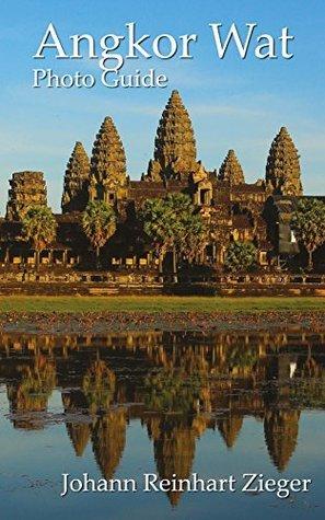Angkor Wat Photo Guide (The Revival of Ancient Angkor Book 4)