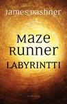 Labyrintti (Maze Runner, #1)