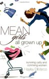 Mean Girls All Grown Up by Hayley DiMarco