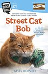 Street Cat Bob (Quick Reads 2015)
