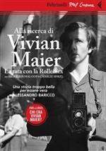 Alla ricerca di Vivian Maier: La tata con la Rolleiflex