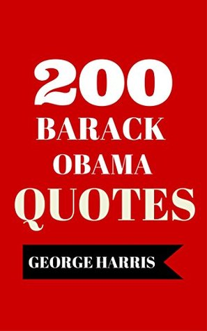 200 Barack Obama Quotes - Interesting And Funny Quotes By Barack Obama