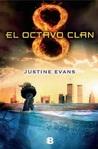 El octavo clan by Justine Evans