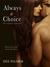 Always A Choice (Choices Tr...