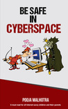 Be Safe in CyberSpace