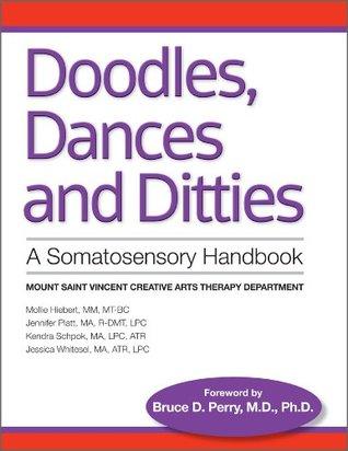 Doodles, Dances & Ditties: A Trauma-informed Somatosensory Handbook