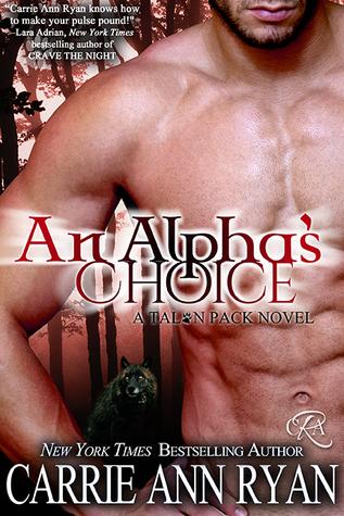 An Alpha's Choice (Talon Pack, #2)