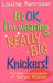 It's OK, I'm Wearing Really Big Knickers! by Louise Rennison