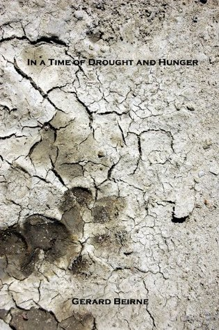 In a Time of Drought and Hunger