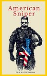 American sniper: quotes from chris kyle (American Snipers Chris Kyle Book 2)