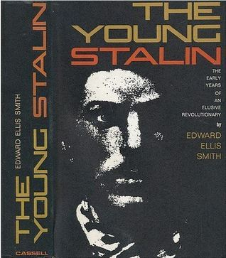 The Young Stalin: The Early Years of an Elusive Revolutionary