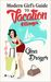 Modern Girl's Guide to Vacation Flings by Gina Drayer