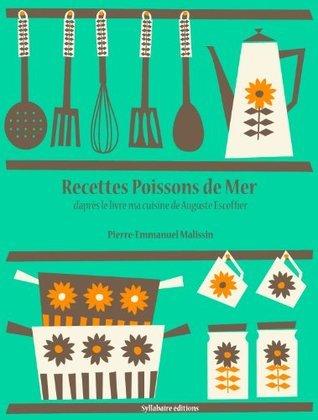 Recettes Poissons de mer (La cuisine d'Auguste Escoffier t. 9)