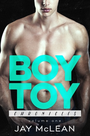 Boy Toy Chronicles (Boy Toy Chronicles, #1)
