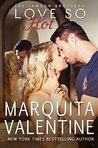 Love So Hot by Marquita Valentine