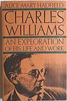 Charles Williams: An Exploration of His Life and Work