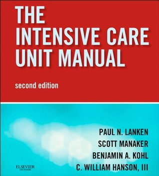 Intensive Care Unit Manual: Expert Consult: Online and Print