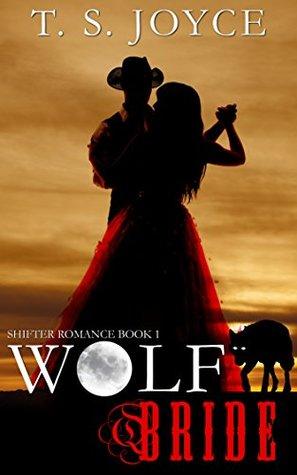 Wolf Bride (Wolf Brides, #1)