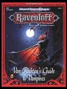Van Richten's Guide to Vampires: Ravenloft Accessory RR3: (Advanced Dungeons & Dragons 2nd Edition)