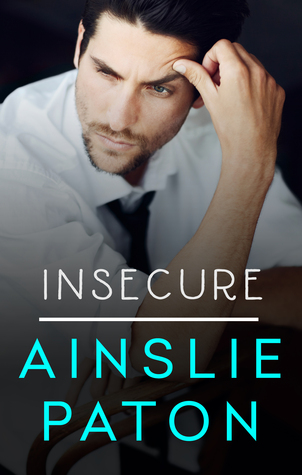 Insecure (Love Triumphs, #1)