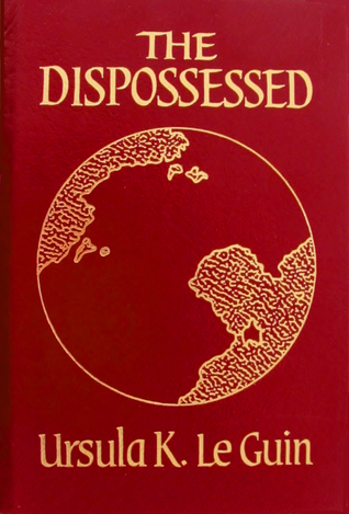 The Dispossessed (an Ambiguous Utopia)