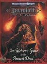 Van Richten's Guide to the Ancient Dead: Ravenloft Accessory RR9: (Advanced Dungeons & Dragons 2nd Edition)