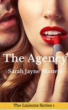 The Agency (a ménage erotica story) (The Liaisons Series Book 1)