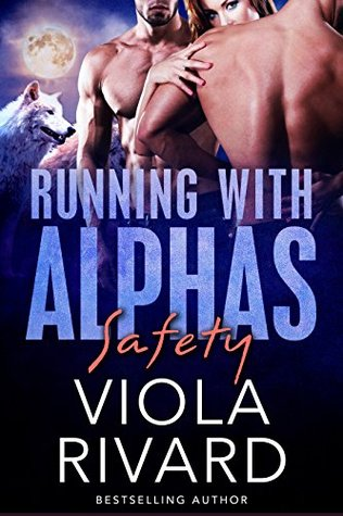 Safety (Running With Alphas, #4)